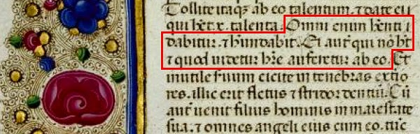 Matteo 25,29: Omni enim habenti dabitur, et abundabit. ei autem, qui non habet, et quod habet, auferetur ab eo.